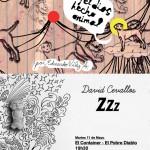 Zzz de David Cevallos y Soy el dios hecho animal de Eduardo Vélez A.