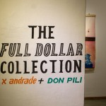 Full Dollar Collection of Contemporary Art – X. Andrade y Don Pili, texto de Manuel Kingman.